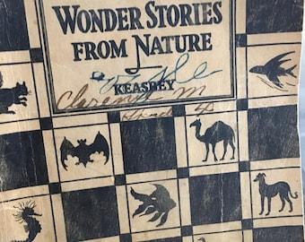 Wonder stories from nature, vintage reader, Keasbey, nature book