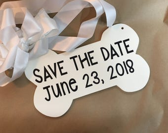 Save the Date | Dog Engagement Sign | Engagement Announcement Dog sign | Dog Engagement Photo Prop | Dog Wedding Bone Sign