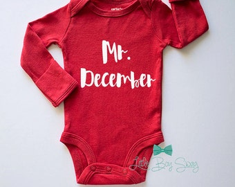 Boys Christmas Outfit, Mr. December, Boys Christmas Shirt, Stocking Stuffer, Christmas Gift, Baby Shower Gift, Newborn Gift, Baby Boy Outfit
