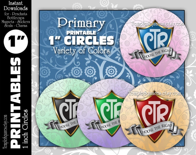 "Printable 1"" circles CTR Primary 2017 Theme ""Choose The Right"" LDS  Digital Files. For Crafts, Jewelry, Bottlecaps, Variety of Colors"