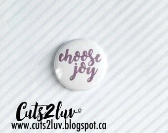 "Badge 1 ""Choose joy"