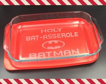 Holy BAT-ASSEROLE Batman - Personalized Baking Dish with Lid - Geek, Gamer, fun gift