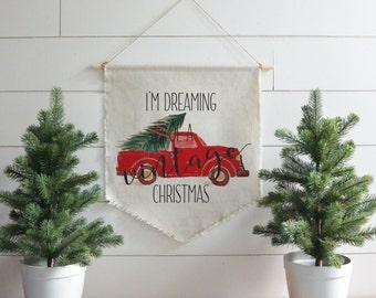 I'm Dreaming of a Vintage Christmas Hanging Wall Banner // Christmas // Holiday // Wall Art // Gift  // Pennant // Wall Decor