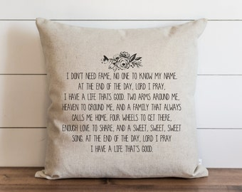A Life That's Good 20 x 20 Pillow Cover // Everyday // Throw Pillow // Gift // Accent // Cushion Cover