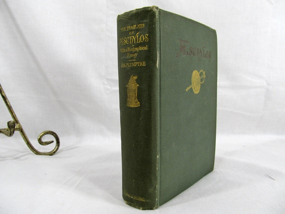 The Tragedies of Aeschylos With a Biographical Essay Aeschylos E. H. Plumptre Routledge & Sons Undated 1900's Hardcover Book