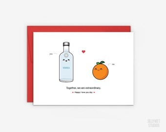 Cute Vodka and Orange Love Card , Valentine's Day Card, Anniversary Card, I Love You Day Card