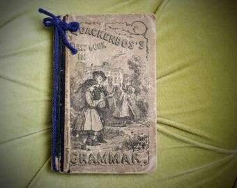 Antique Grammar Book Quackenbos's First Book in Grammar Vintage Books Educational Learning Reading Literature Old 1889 Collectible Victorian