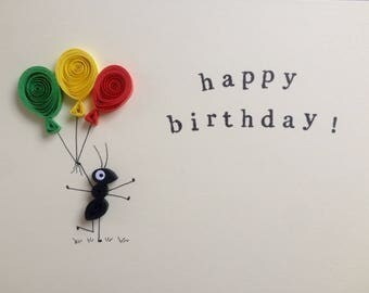 Quilled card, Birthday greeting card, quilled ant with balloons, personalised option available