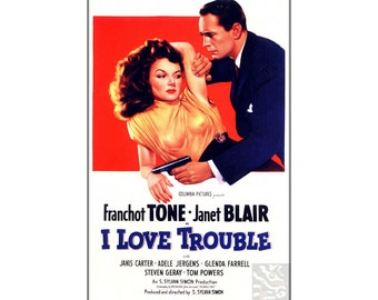 I Love Trouble 1948 B Movie Crime Drama Vintage Poster Print Retro Style Film Advert Free US Post Low EU & CA Postage