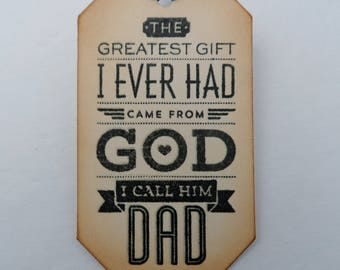 Father's Day Tag, Tag For Dad, Dad Birthday Tag, Greatest Gift is Dad Tag, Father's Tag