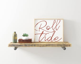 Roll Tide - University of Alabama Printable - 8x10 Instant Download - College Pride