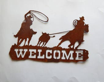 welcome sign,team roping,front door decor,metal art,housewarming gift,barn decor,farm decor,made in USA