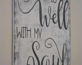 It Is Well With My Soul Wood Sign Inspirational Wall Decor Religious Christian Wall Art Distressed Wood Shabby Chic Vintage Look Handpainted