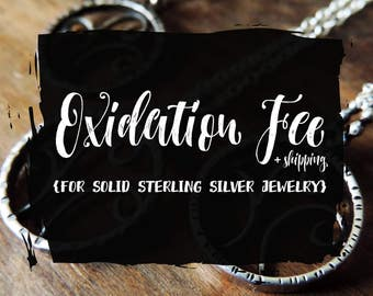 Oxidizing Fee + Shipping | For Eligible Silid Sterling Silver Jewelry | Price Per Item, Cleaning, Re-Oxidation & Return Shipping Service