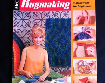 McCall's Step-By-Step Rugmaking Instructions For Beginners Paperback Book 8 Different Techniques; 14 Canvas Stitches Copyright 1968