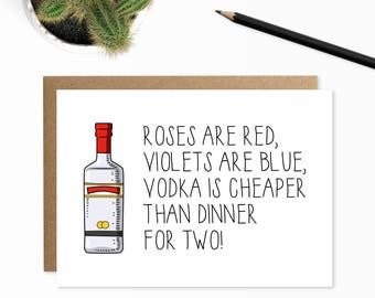 Vodka Card, Valentines Card Funny, I Love You Poems, Roses Are Red Card, Funny Anniversary Card, Poem Cards, Funny Card, Cheeky Card, Vodka
