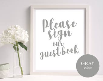 Guest Book Sign Template, Guest Book Sign, Gray, Wedding Guest Book Sign, Calligraphy, Printable Wedding Sign, Instant Download, MM03-5