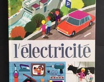 Alain Greé illustration L' électricité French Collectible non fiction Children's Book 1969 Casterman Original