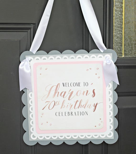 70th BIRTHDAY DECORATIONS Welcome Sign Door Rose Gold