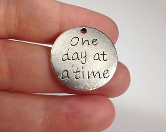 One Day At a Time Quote Word Metal Charm Pendants