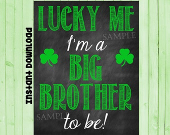 Printable Pregnancy Big Brother Announcement Photo Prop // St Patrick's Day // INSTANT DOWNLOAD