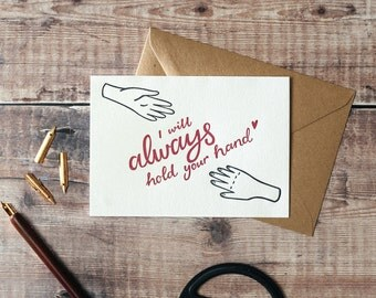 I Will Always Hold Your Hand Letterpress Valentines Card