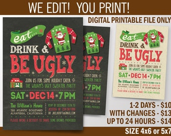 Ugly Sweater Party, Be Ugly Christmas Holiday Invitation, Digital File