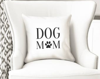 Dog mom, throw pillow cover, dog lover gift ideas, pet adoption, 14 inch pillow