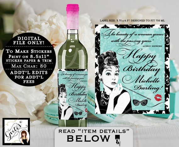 "Happy Birthday Darling Wine Label - Audrey Hepburn, breakfast at theme elegant personalized wine labels. PRINTABLE {3.75x4.5""/4 Per Sheet}"