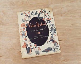 Vintage Children's Song Book Victor Herbert Songs for Children Music Book Babes In Toyland Mother Goose Mid Century Children's Book