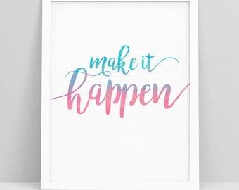 Make It Happen   Dorm Decorations   Cute Office Decor   Make It Happen  Printable   Part 51