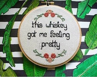 This whiskey got me feeling pretty cross stitch with floral border