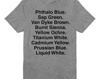 Bob Ross Shirt - Happy Trees - Funny Tshirt - Oil Paint Colors
