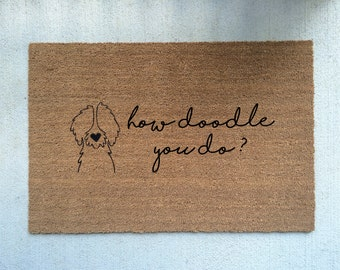 HOW DOODLE You DO? (outline doodle)//Door Mat/Goldendoodle/Labradoodle/Dog Gift/Dog Decor/Hand Painted/Dog Door Mat/Dog Saying/I Love Dogs