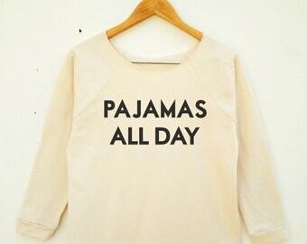 Pajamas All Day Long Etsy