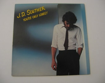 J.D. Souther - You're Only Lonely - Circa 1979