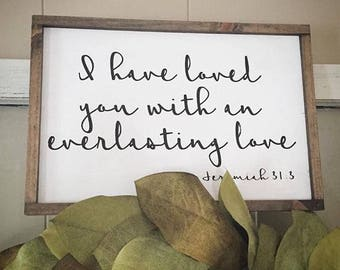 Everlasting Love scripture wooden sign