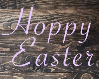 Hoppy Easter, Hoppy Easter Sign, Custom Easter sign, Easter