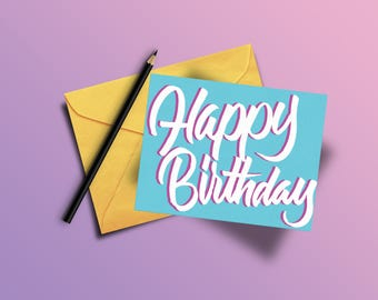 Happy Birthday (Custom Calligraphy Card)