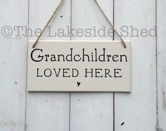 Grandchildren loved here   MDF Plaque   Grandchildren Sign   Grandchildren Plaque   Grandparents Gift   Grandma's House   Grandad Gift