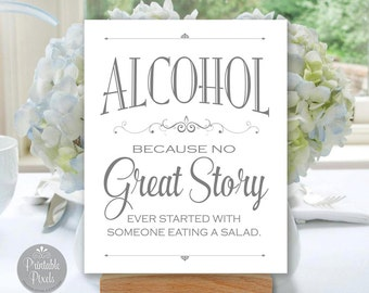 Printable Alcohol Wedding Sign, No Great Story, Gray Matte, Funny Bar Sign (#ALC1A)