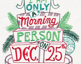 Christmas Morning Person - Embroidered Kitchen Towel Made to Order