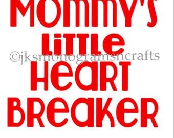 Mommy's Heartbreaker cut file SVG