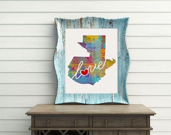 Guatemala Love - Colorful Watercolor Style Wall Art Print & Home Country Map Artwork - Adoption, Moving, Engagement, Wedding Gift and More