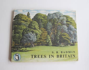 Vintage nature book - Trees in Britain by S R Badmin - A Puffin Picture Book