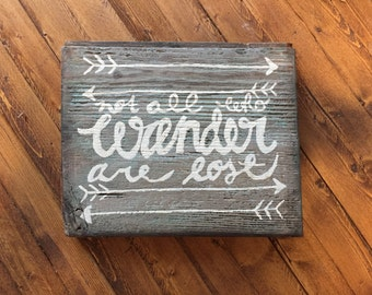 Not All Who Wander Are Lost * Salvaged Barn Wood * Unique Home Decor * Modern Rustic