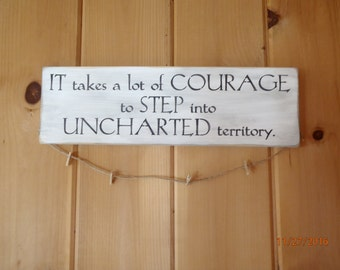 It takes Courage, Teen Sign, Exchange Student, Inspirational Quote, Primitive Sign, Picture Hanger, Country Sign, Wood Sign, Photos