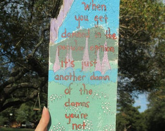 josh ritter lyrics painting on reclaimed wood, getting ready to get down lyrics art, original folk art, mountain painting, don't give a damn
