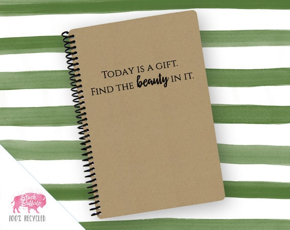 Spiral Notebook | Spiral Journal Planner | Journal | 100% Recycled | Today is a Gift | BB082LG