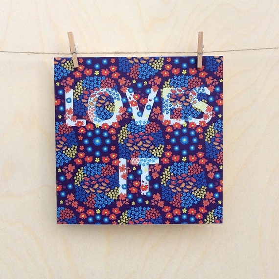 Loves it Card, Funny card, funny celebration card , Floral Card.